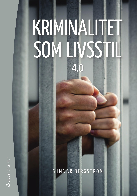 Kriminalitet som livsstil  4.0