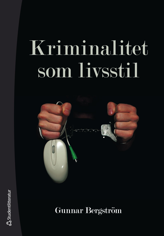 Kriminalitet som livsstil